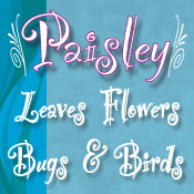 Paisley Birds, Flowers, & More