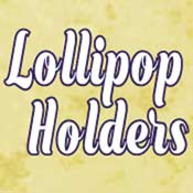 Lollipop Holders (4x4)